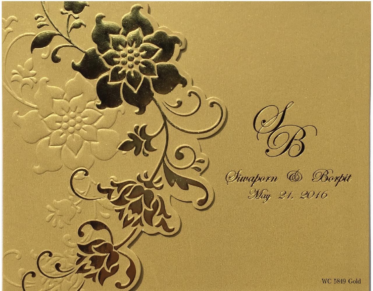 การ์ดเชิญงานแต่ง การ์ดแต่งงาน สีมุกทอง แบบเรียบหรู ไดคัทดอกไม้เลื้อย ปั๊มนูน ปั๊มฟอยล์ wedding card 6.5 x 5.3 inch wc 5849 Gold